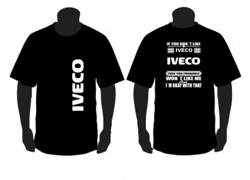 """T-shirt para """" If you don't like scania """" IVECO"""