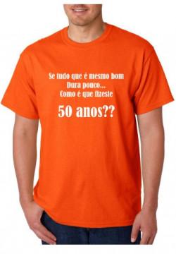 T-shirt  - Se tudo o que é bom dura pouco Como é que fizeste 50 anos
