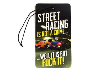 Ambientador - Street Racing is not a Crime