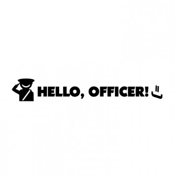 Autocolante com Hello Officer