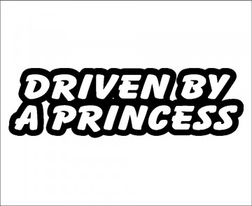 Autocolante - Driven By A Princess