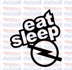 Autocolante - Eat Sleep Opel