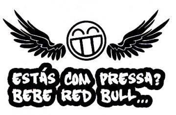 Autocolante - Estás com pressa? Bebe Red Bull...