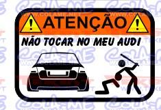 Autocolante Impresso - Não tocar no meu Audi A4 B7