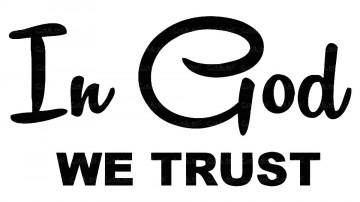 Autocolante - In God we trust