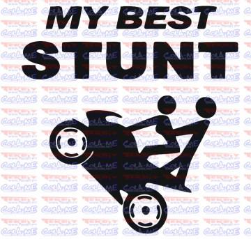 Autocolante - My Best Stunt