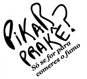 Autocolante - Pikar prakê? Só se for para comeres o fumo