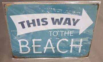 Chapa  decorativa com This way to the beach