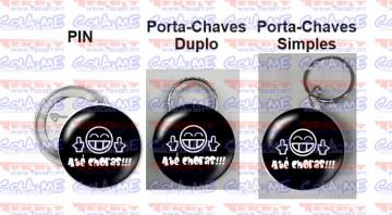 Pin / Porta Chaves - Até Choras!!!