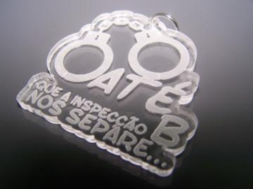 """Porta Chaves de Acrílico com gravação """"Até que a inspecção B nos separe..."""""""