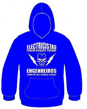 Sweatshirt com capuz - Electricistas foram criados porque engenheiros também precisam de heróis