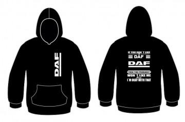 "Sweatshirt para "" If you don't like ""DAF"