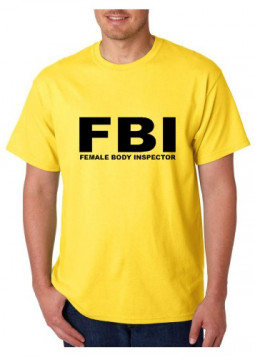 T-shirt  - FBI Female Body Inspector