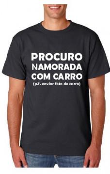 T-shirt  - Procuro Namorada com Carro (pf enviar foto do Carro)