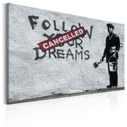 Kép - Follow Your Dreams Cancelled by Banksy