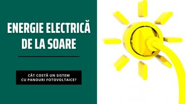 Cât te costă să instalezi panouri solare fotovoltaice acasă?
