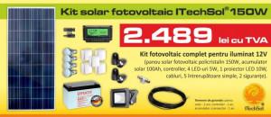 Kit (sistem) solar fotovoltaic ITechSol® 150W pentru iluminat 12V
