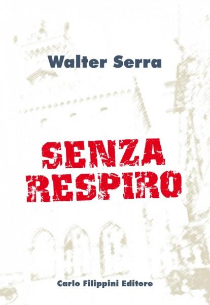 Senza respiro - Walter Serra immagini