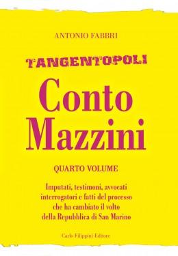 Tangentopoli, Conto Mazzini Quarto Volume - Antonio Fabbri immagini