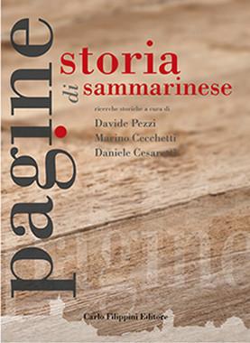 PAGINE DI STORIA SAMMARINESE Vol.1 - Davide Pezzi, Marino Cecchetti, Daniele Cesaretti immagini