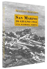 SAN MARINO 26 GIUGNO 1944, UNA SCOMODA VERITA' immagini