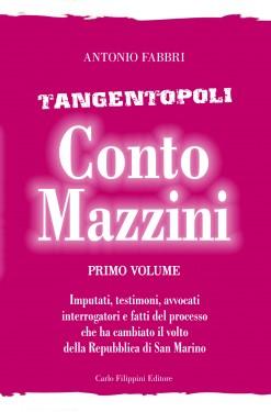 Tangentopoli, Conto Mazzini Primo Volume - Antonio Fabbri immagini