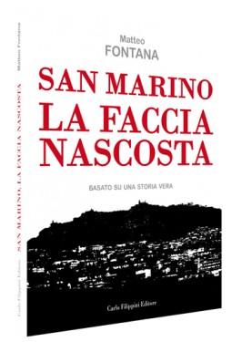 SAN MARINO LA FACCIA NASCOSTA di Matteo Fontana immagini