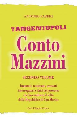 Tangentopoli, Conto Mazzini Secondo Volume - Antonio Fabbri immagini
