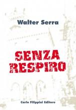 Senza respiro - Walter Serra