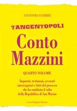 Tangentopoli, Conto Mazzini Quarto Volume - Antonio Fabbri
