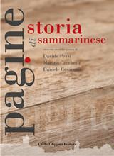 PAGINE DI STORIA SAMMARINESE Vol.1 - Davide Pezzi, Marino Cecchetti, Daniele Cesaretti