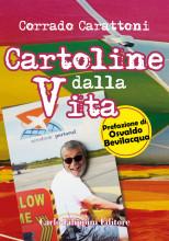 CARTOLINE DALLA VITA - Corrado Carattoni