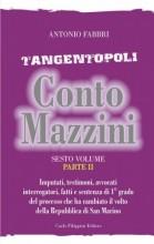 Tangentopoli, Conto Mazzini Sesto Volume (Parte II) - Antonio Fabbri