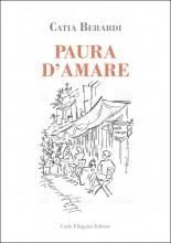PAURA D'AMARE di Catia Berardi