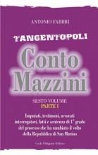 Tangentopoli, Conto Mazzini Sesto Volume (Parte I) - Antonio Fabbri