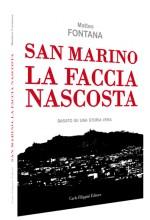 SAN MARINO LA FACCIA NASCOSTA di Matteo Fontana