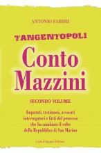 Tangentopoli, Conto Mazzini Secondo Volume - Antonio Fabbri
