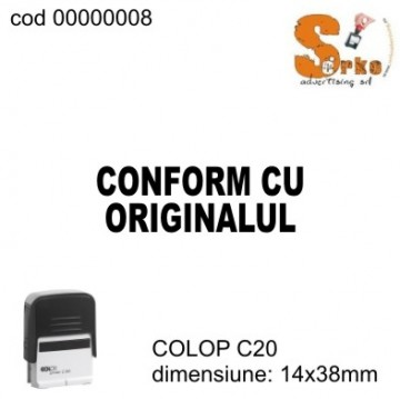 #Stampila CONFORM CU ORIGINALUL COLOP C20