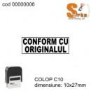 Stampila CONFORM CU ORIGINALUL COLOP C10