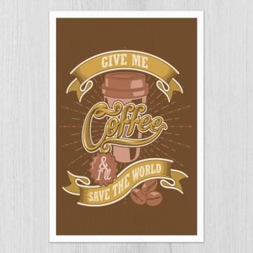 Tablou - Give me coffee