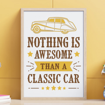 Tablou - Nothing is awesome than a classic car