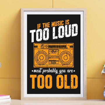 Tablou - If the music is to loud most problably you are too old