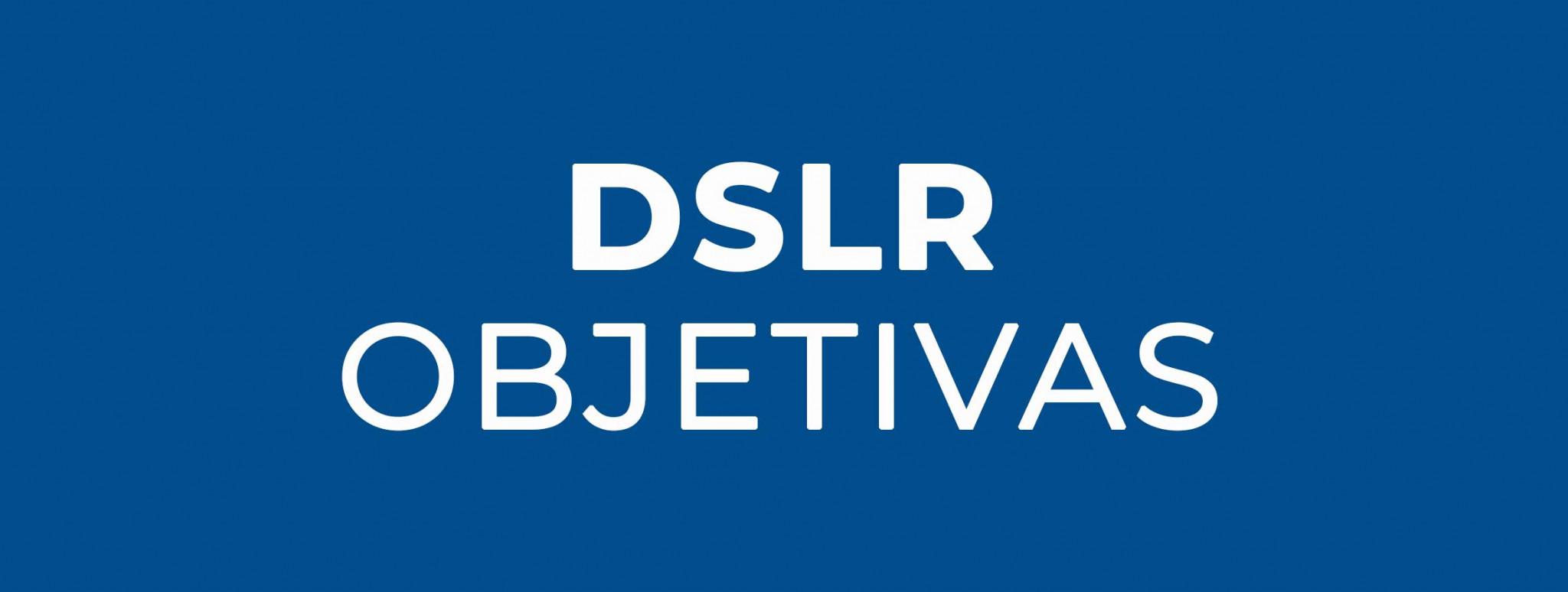 Objetivas DSLR