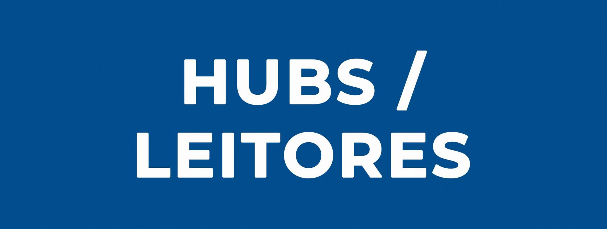 Hubs / Leitores