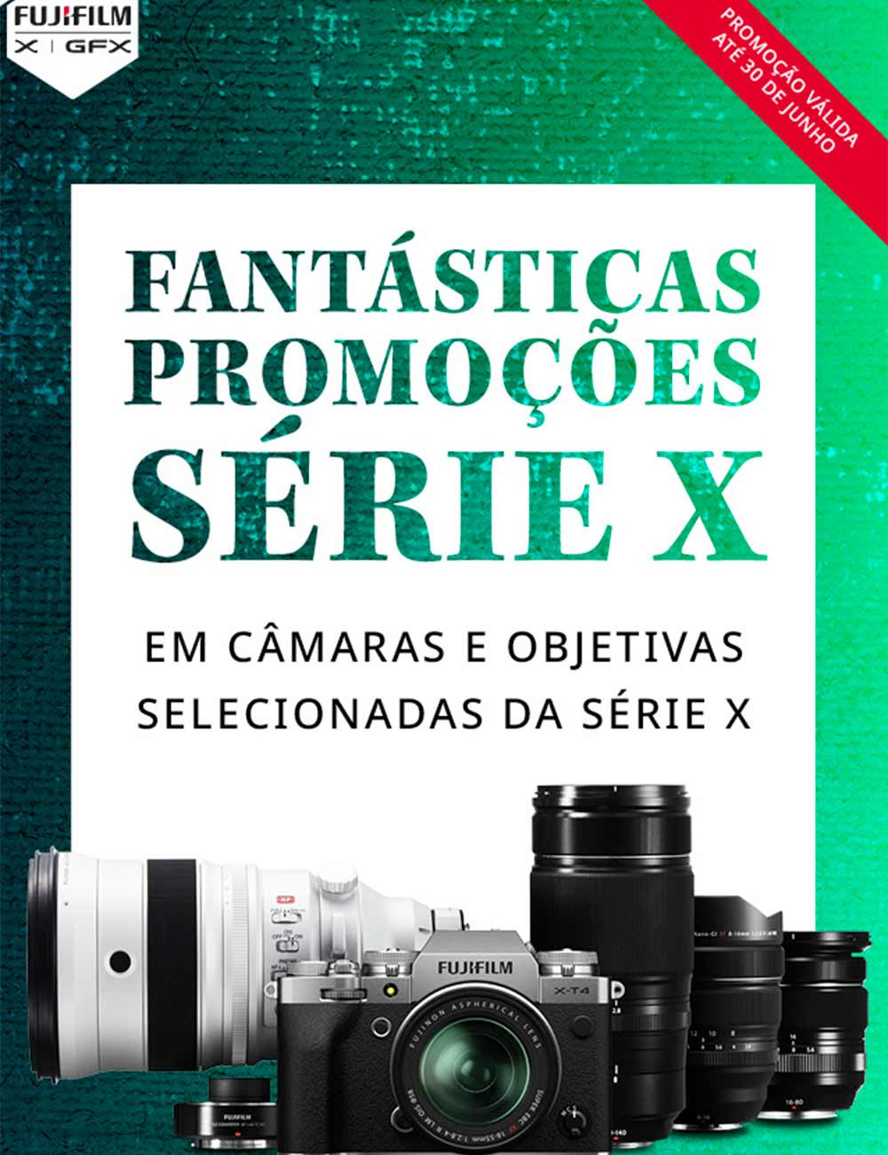 Fujifilm X | Campanhas de Desconto Direto