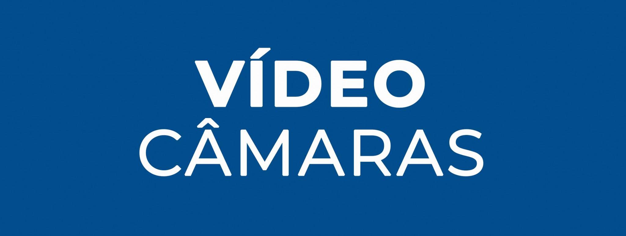 Câmaras Vídeo