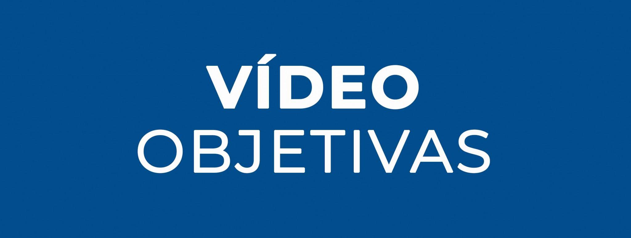 Objetivas Vídeo