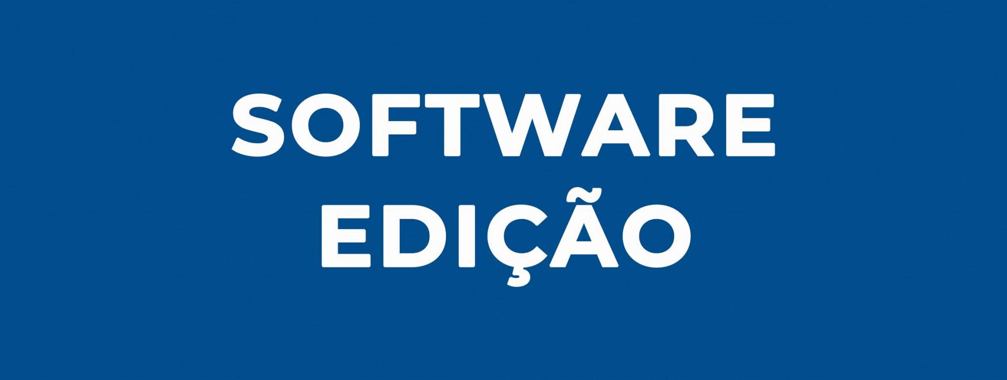 Software Edição