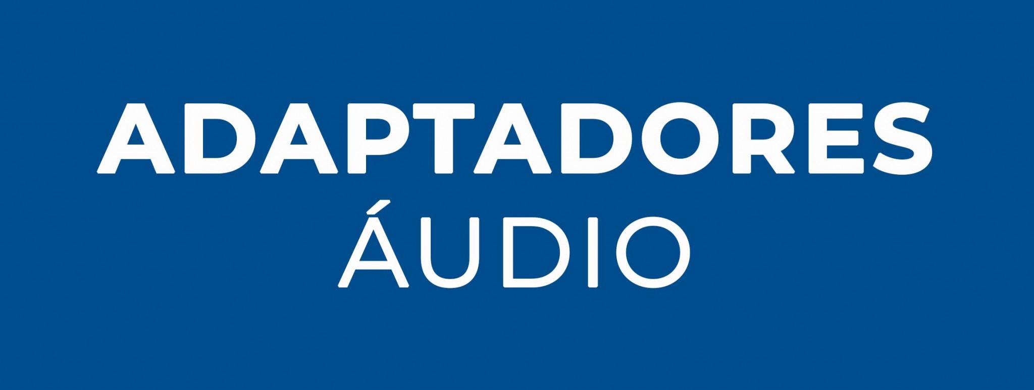 Adaptadores Áudio