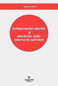 Echipamentul electric si electronic auto: Sistemul de aprindere